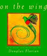 On the Wing Bird Poems and Paintings cover