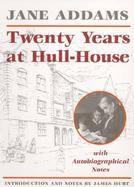 Twenty Years at Hull House cover