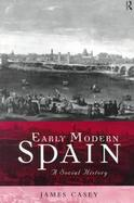 Early Modern Spain A Social History cover