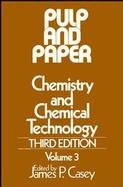 Pulp and Paper Chemistry and Chemical Technology (volume3) cover