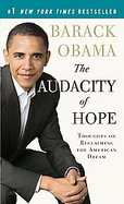 The Audacity of Hope Thoughts on Reclaiming the American Dream cover