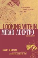 Looking Within/Mirar Adentro Selected Poems/Poemas Escogidos, 1954-2000 cover