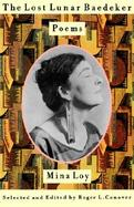 The Lost Lunar Baedeker Poems of Mina Loy cover