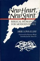 New Heart, New Spirit Biblical Humanism for Modern Israel cover