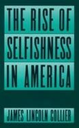 The Rise of Selfishness in America cover