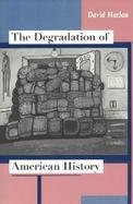 The Degradation of American History cover