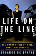 Life on the Line: One Woman's Tale of Work, Sweat, and Survival cover