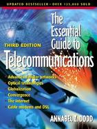 The Essential Guide to Telecommunications cover