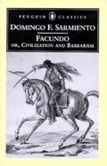Facundo Or, Civilization and Barbarism cover