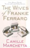 The Wives of Frankie Ferraro cover