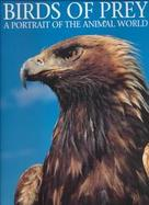 Birds of Prey A Portrait of the Animal World cover
