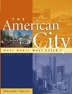 The American City What Works, What Doesn't cover