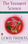 The Youngest Science Notes of a Medicine-Watcher cover