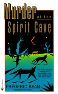 Murder at the Spirit Cave cover