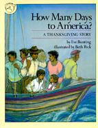 How Many Days to America? A Thankgiving Story cover