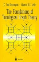 The Foundations of Topological Graph Theory cover