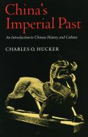 China's Imperial Past An Introduction to Chinese History and Culture cover