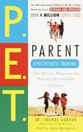Parent Effectiveness Training The Proven Program for Raising Responsible Children cover