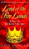 Lord of the Fire Lands A Tale of the King's Blades cover