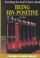 Everything You Need to Know About Being HIV-Positive cover