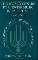 The World Centre for Jewish Music in Palestine, 1936-1940 Jewish Musical Life on the Eve of World War II cover