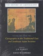 History of Cartography Book 2  Cartography in the Traditional East and Southeast Asian Societies (volume2) cover