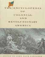 The Encyclopedia of Colonial and Revolutionary America cover