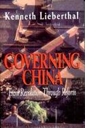 Governing China: From Revolution Through Reform cover