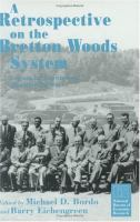 A Retrospective on the Bretton Woods System Lessons for International Monetary Reform cover