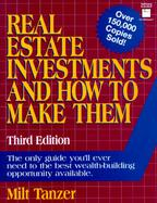 Real Estate Investments and How to Make Them cover