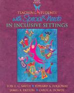 Teaching Students with Special Needs in Inclusive Settings cover