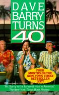 Dave Barry Turns 40 cover
