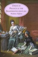 Dress in France in the Eighteenth Century cover
