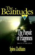 The Beatitudes The Pursuit of Happiness  A Commentary on Matt. 5 1-11; Luke 6 20-26 cover