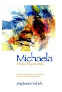 Michaela, a Tale of Two Worlds cover
