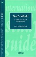 God's World Biblical Insights for a Theology of the Environment cover