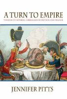 A Turn To Empire The Rise Of Imperial Liberalism In Britain And France cover