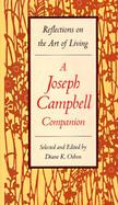 Joseph Campbell Companion Reflections on the Art of Living cover