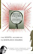 Holy Clues The Gospel According to Sherlock Holmes cover