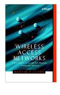 Wireless Access Networks Fixed Wireless Access and Wll Networks--Design and Operation cover