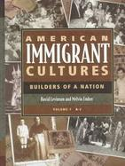 American Immigrant Cultures Builders of a Nation cover
