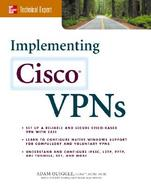 Implementing Cisco Vpns A Hands-On Guide cover