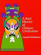 A Brief History of Chinese Civilization cover