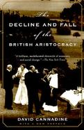 The Decline and Fall of the British Aristocracy cover