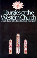 Liturgies of the Western Church cover
