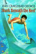 Shark Beneath the Reef cover