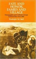 Fate and Honor, Family and Village Demographic and Cultural Change in Rural Italy Since 1800 cover