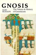 Gnosis The Nature and History of Gnosticism cover