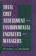 Total Cost Assessment for Environmental Engineers and Managers cover