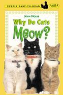 Why Do Cats Meow? cover